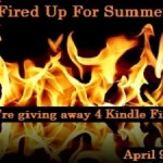 Fired Up for Summer – A Kindle Fire Giveaway