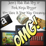 Free Blogger Event : $200 Have It Your Way Giveaway