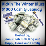 Enter : $1000 Cash Kickin' the Winter Blues Giveaway