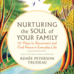Five Ways to Nourish and Renew Your Spirit