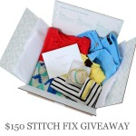 Enter : $150 Stitch Fix Giveaway