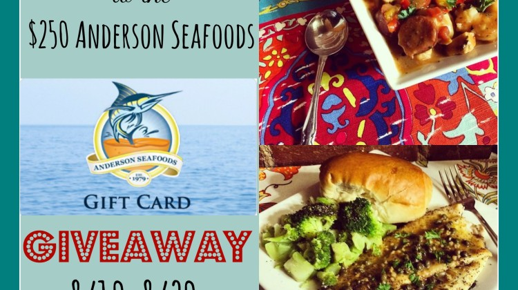 Enter : $250 Anderson Seafoods Gift Certificate Giveaway