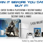 Enter : PS4 Destiny Bundle Giveaway