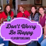 Don't Worry, Be Happy #LifeAfterLeaks