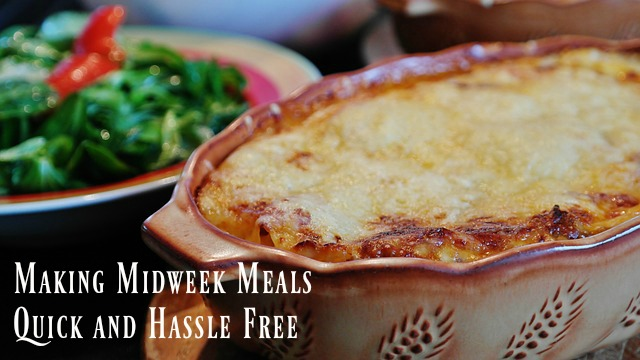 Making Midweek Meals Quick and Hassle Free