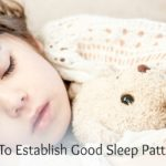 How To Establish Good Sleep Patterns
