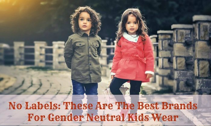 No Labels: These Are The Best Brands For Gender Neutral Kids Wear